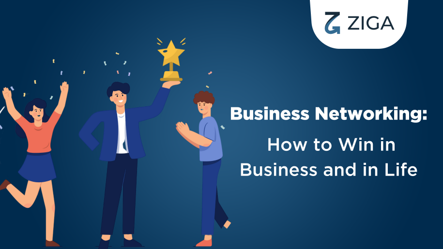 Business networking: How to win in business and in life