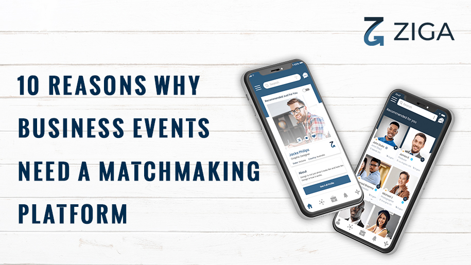 10 Reasons Why Business Events Need a Matchmaking